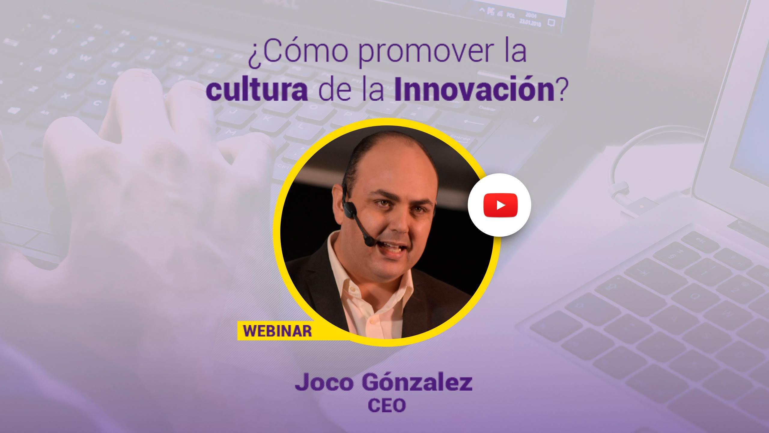 como-promover-la-cultura-de-la-innovacion-webinar-venezuela-zuliatec-joco-gonzalez